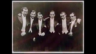 Irgendwo auf der Welt (Somewhere in the World) - Comedian Harmonists