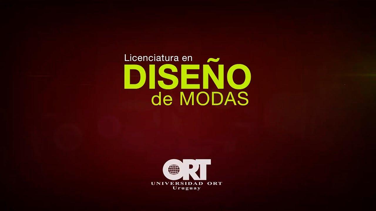 221d71c8b10 Licenciatura en Diseño de Modas - Universidad ORT Uruguay - YouTube