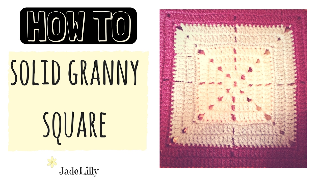 Solid Granny Square Crochet Tutorial Star Pattern Youtube
