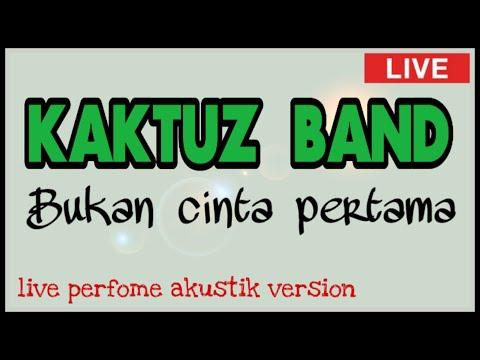 KaktuZ band   Bukan Cinta Pertama   Live in Arya Home