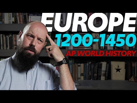 Developments in EUROPE 1200-1450 [AP World History Review] Unit 1, Topic 6