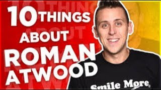 10 Things You Didn't Know About Roman Atwood (RomanAtwoodVlogs)