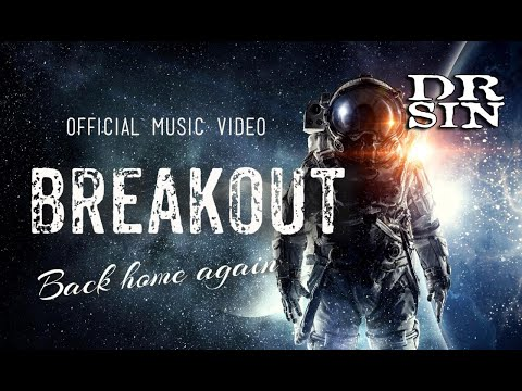 Breakout - Official Music Video - Dr Sin