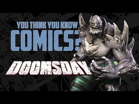 Doomsday - You Think You Know Comics?