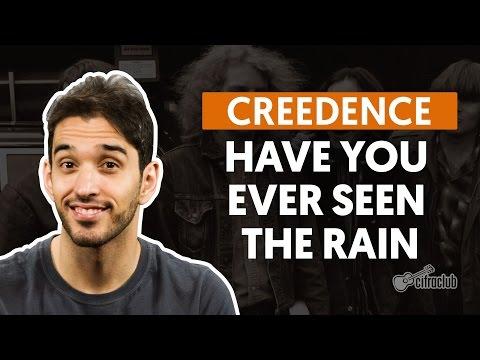 Have You Ever Seen The Rain - Creedence  de violão completa