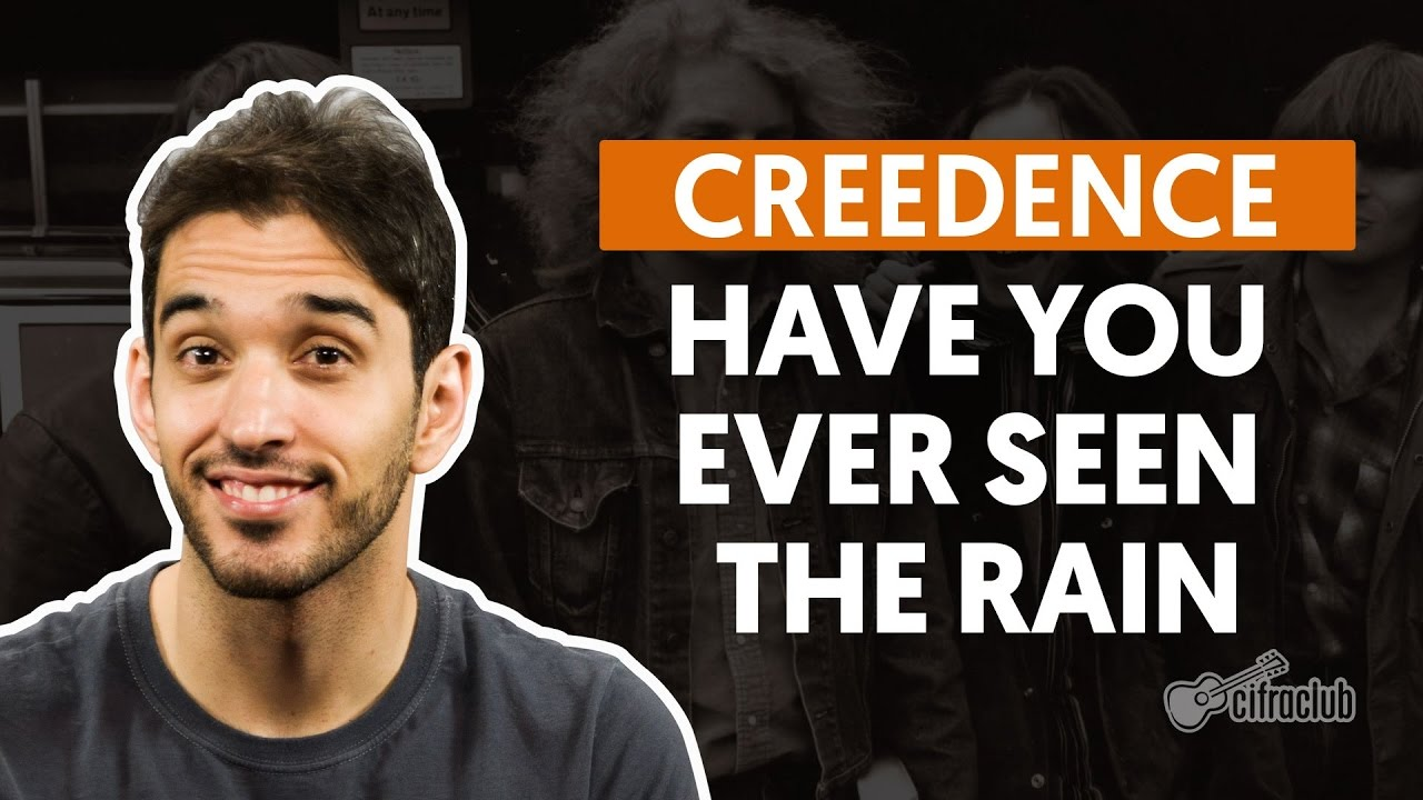 Have You Ever Seen The Rain - Creedence (aula de violão completa)