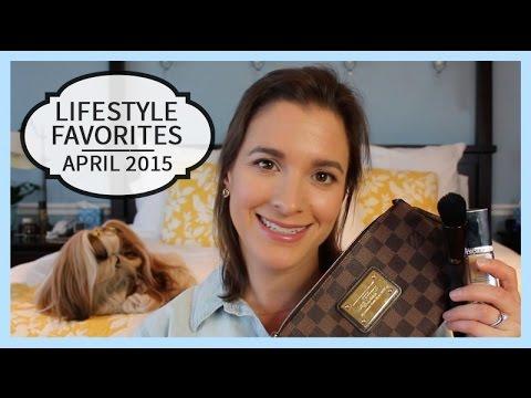 Lifestyle Favorites   April 2015