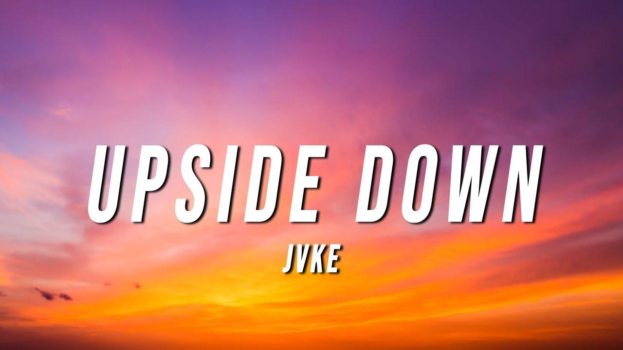 JVKE - Upside Down (Lyrics) - YouTube