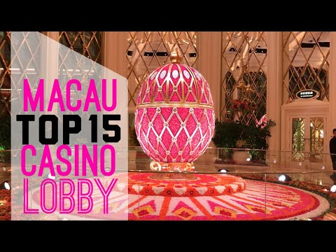 Macau Top 15 Casino Lobby