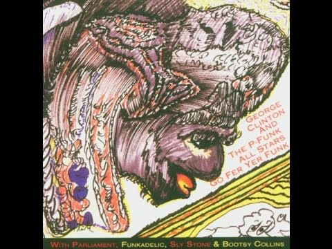 George Clinton & The P. Funk All Stars_Go Fer Yer Funk (1992)
