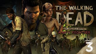 The Walking Dead: A New Frontier   FULL EP 3, NO COMMENTARY   Above The Law