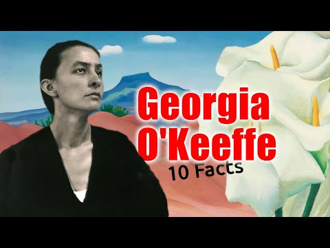 10 Amazing Facts About Georgia O'Keeffe