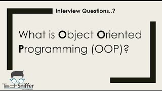Interview Questions | What is Object Oriented Programming (OOP)  ?