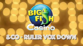Big Fish Casino Commercial Song - &Co (Ruler Vox Down)