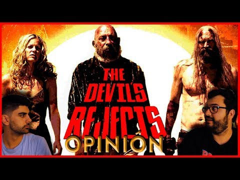 THE DEVIL'S REJECTS (2005) / LOS RENEGADOS DEL DIABLO | VISIONANDO | REVIEW + SPOILERS