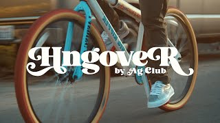 AG CLUB - HNGOVER (OFFICIAL VIDEO)