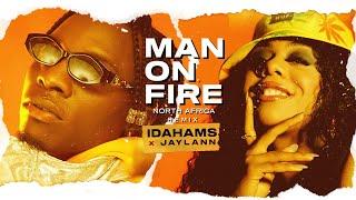 Idahams x Jaylann - MAN ON FIRE (North African Remix) | 2021