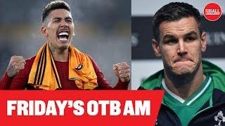 OTB AM: Liverpool roll on, Gary Breen, Andy Dunne on Irish Rugby, Jason Quigley, Niall Quinn