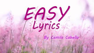 Camila Cabello- Easy 1 HOUR VERSION