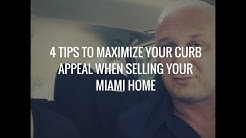 4 Tips To Maximize Your Curb Appeal When Selling Your Miami Home