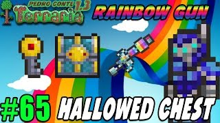Terraria 65 - HALLOWED CHEST - RAINBOW GUN - O Arco-Íris de Energia!