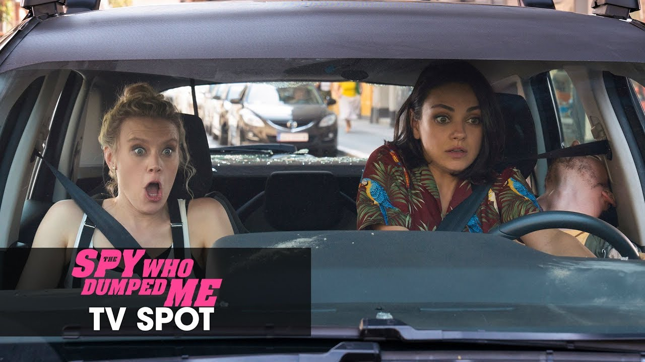 "The Spy Who Dumped Me (2018) Official TV Spot ""Action"" - Mila Kunis, Kate McKinnon, Sam Heughan"