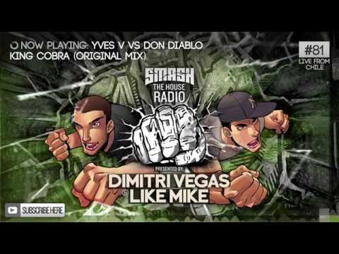 Dimitri Vegas & Like Mike - Smash The House Radio #81