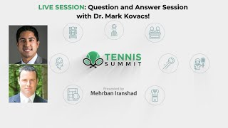 Tennis Summit 2021 - Dr. Mark Kovacs Q\u0026A