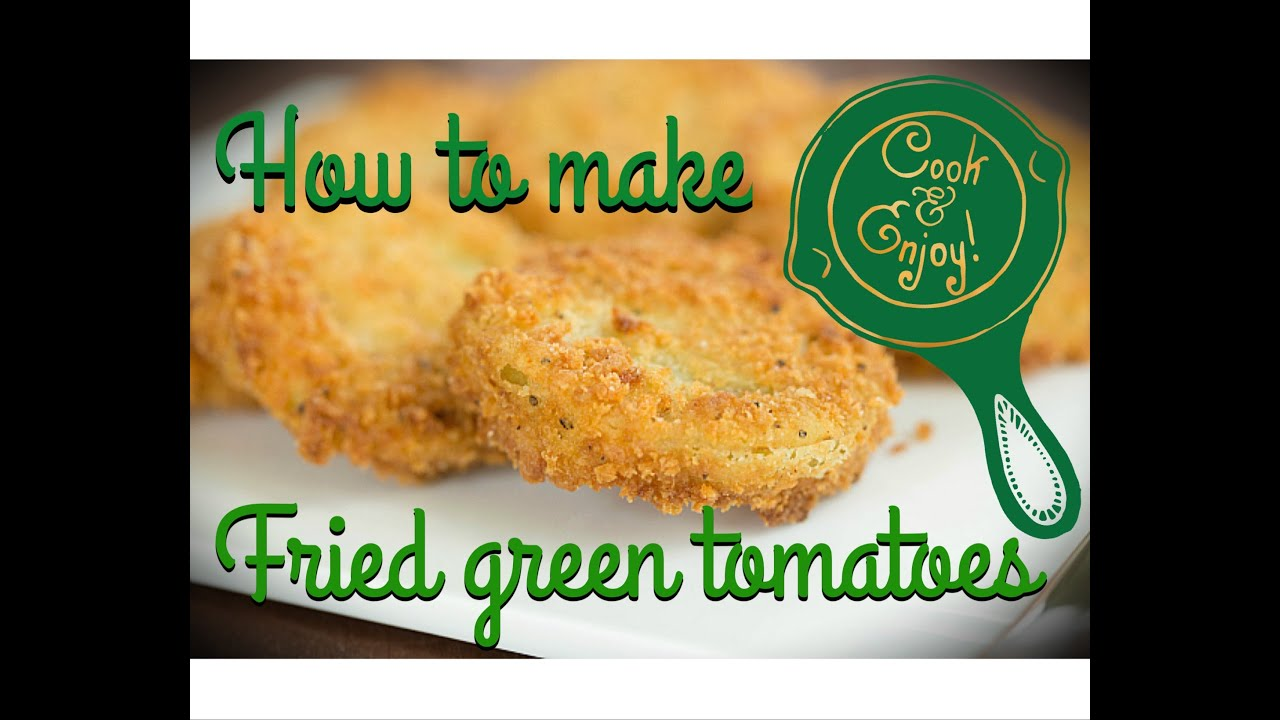 how to prepare fried green tomatoes