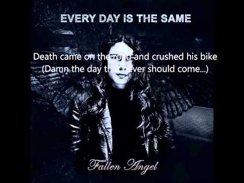 Every Day Is The Same - Fallen angel ( demo )