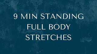 9 Min Standing Full Body Stretches
