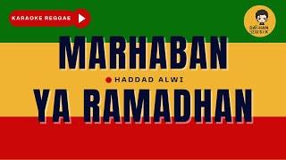 MARHABAN YA RAMADHAN - Haddad Alwi ft. Anti (Karaoke Reggae) By Daehan Musik