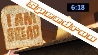 I am Bread any% World Record Speedrun in 6:18 minutes [current patch]