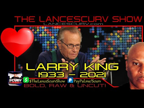 ICONIC TALK SHOW HOST LARRY KING PASSES AWAY AT AGE 87! - THE LANCESCURV SHOW
