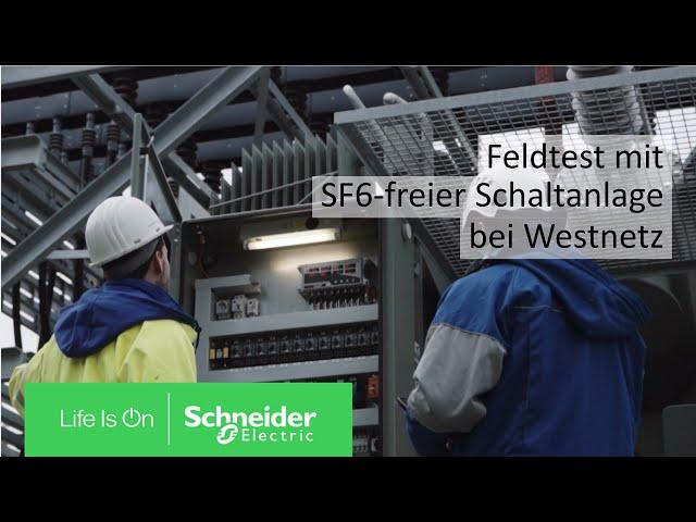Feldtest mit SF6-freier Schaltanlage bei Westnetz | Schneider Electric