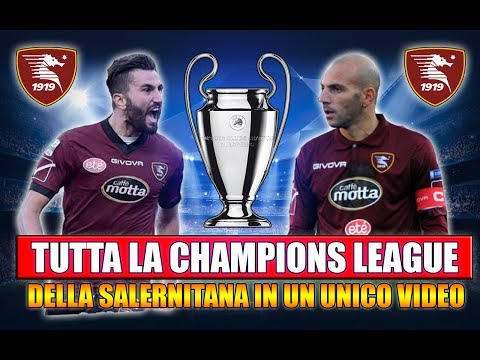 TUTTA LA CHAMPIONS LEAGUE CON LA SALERNITANA IN UN UNICO VIDEO! [By Giuse360]