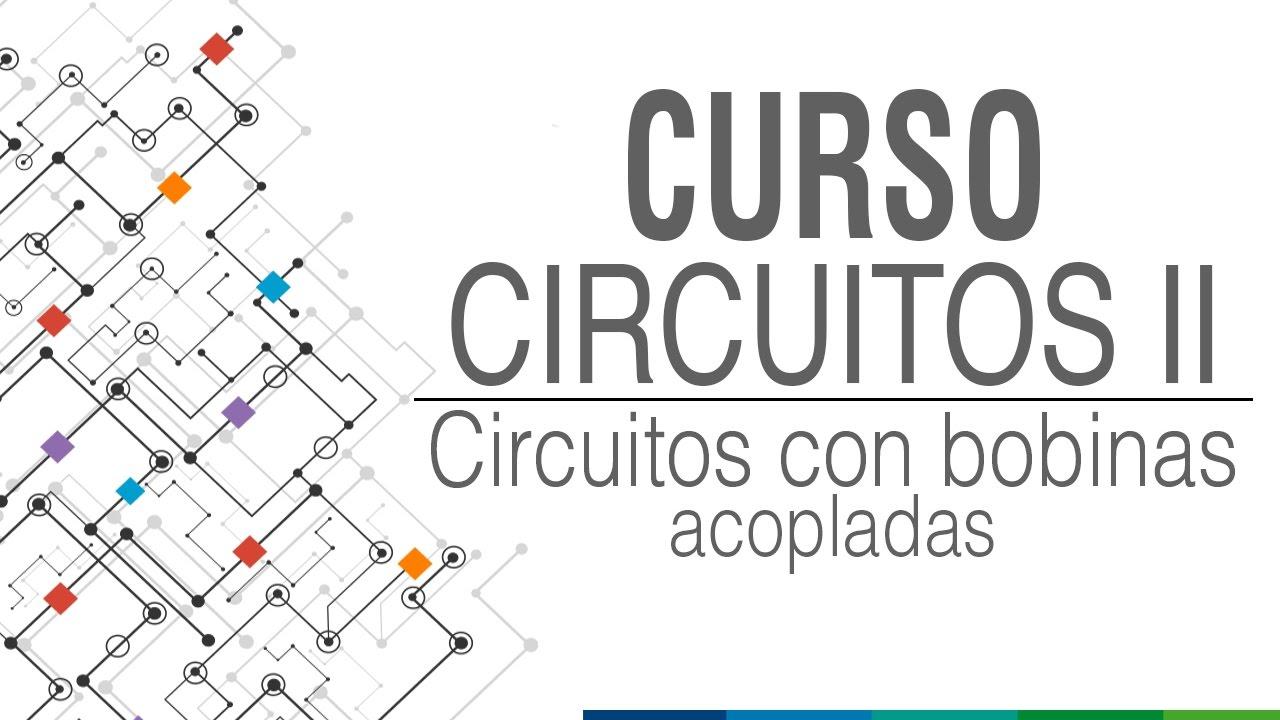 7 circuitos con bobinas acopladas