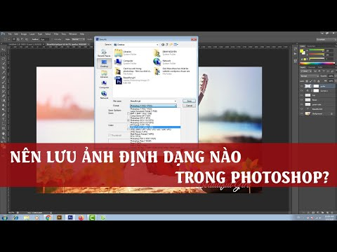 Cách lưu ảnh trong Photoshop - Nên lưu ảnh với định dạng nào?