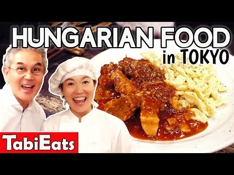 Trying HUNGARIAN FOOD for the First Time in TOKYO!