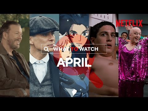 What's New On Netflix In April | UK