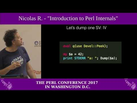 """Nicolas R. - """"Introduction to Perl Internals"""""""