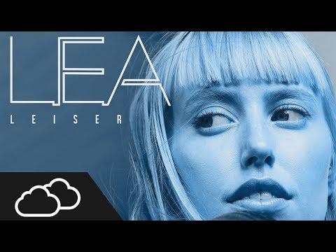 Lea - Leiser Remix   2Clouds (DRKLNE)
