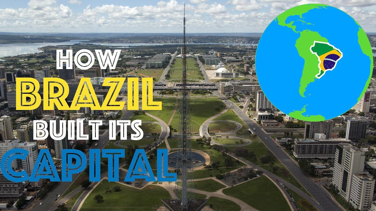 How Brazil Built It's Capital City