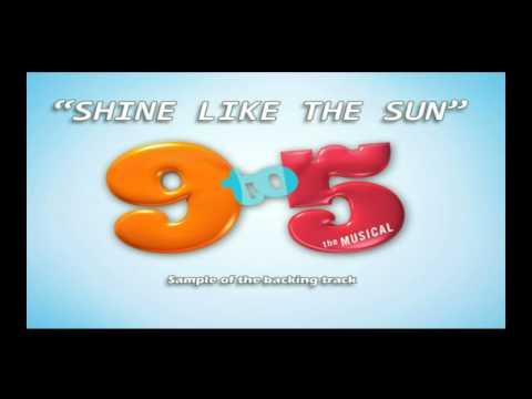 Shine like the sun 9 to 5 the musical Karaoke backing track instrumental