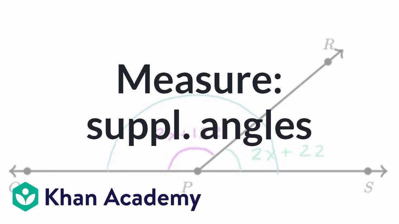 Equation practice with supplementary angles (video)   Khan Academy [ 720 x 1280 Pixel ]