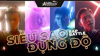 Clash of Superstars - Siêu sao đụng độ | Rap Battle