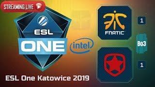 Fnatic vs Gambit  / Bo3 / ESL One Katowice 2019 / Dota 2 Live