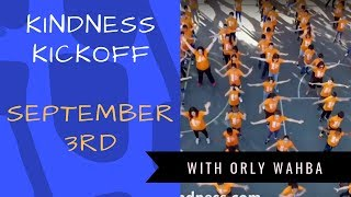 Kindness Kickoff with Orly | September 3rd