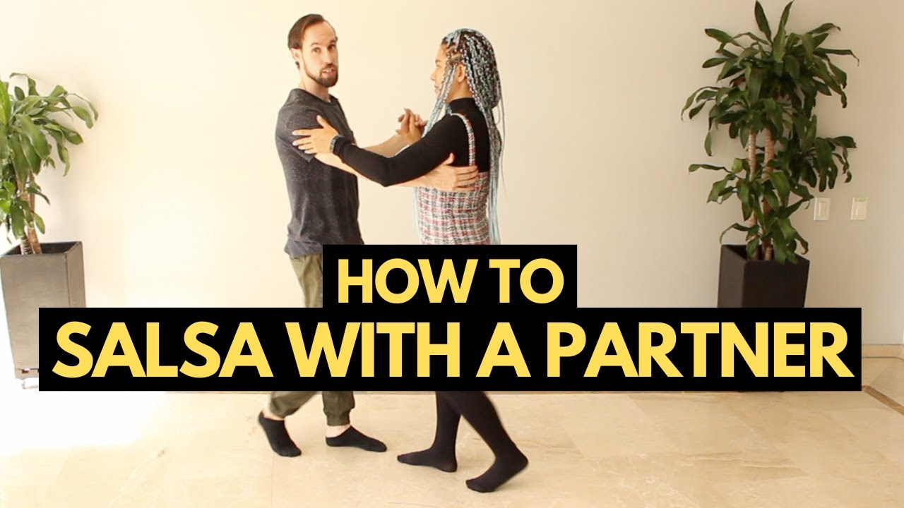 Learn How to Salsa Dance With a Partner in Just 20 Minutes (For Beginners)