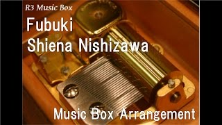 "Fubuki/Shiena Nishizawa [Music Box] (Anime ""Kantai Collection"" ED)"